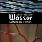 """Ausstellung """"Wasser - lebendige Vielfalt"""""""